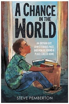 Picture of A Chance in the World (Young Readers Edition)
