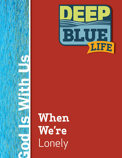 Picture of Deep Blue Life: When We're Lonely Word Download