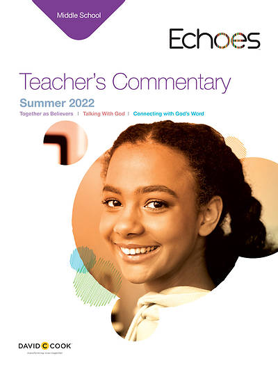 Echoes Middle School Teacher Commentary Summer