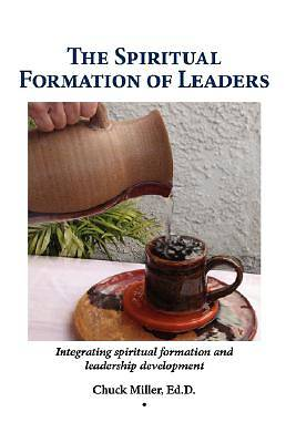 The Spiritual Formation of Leaders