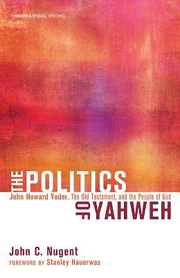 The Politics of Yahweh