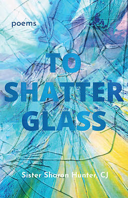 Picture of To Shatter Glass