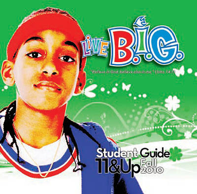 Picture of Live B.I.G. Ages 11 & Up Bible Storybook Fall 2010