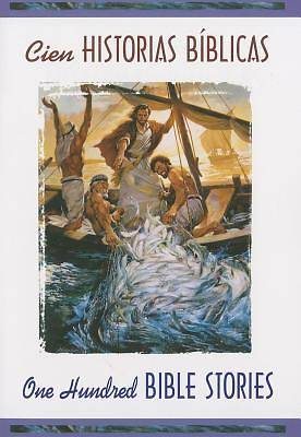 Cien Historias Biblicas - Bilingue (One Hundred Bible Stories - Bilingual)