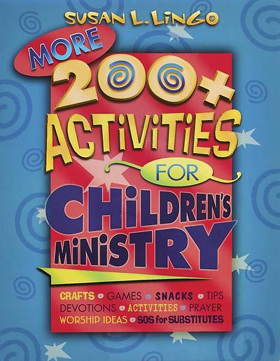More 200+ Activities for Childrens Ministry