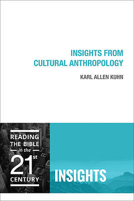 Insights from Cultural Anthropology