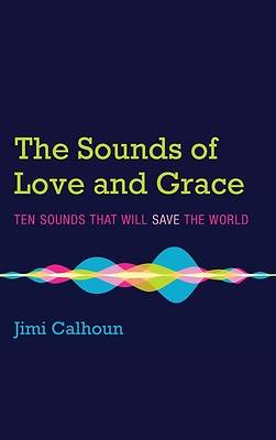 Picture of The Sounds of Love and Grace