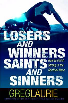 Losers and Winners, Saints and Sinners