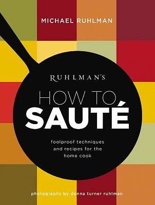 Picture of Ruhlman's How to Saute