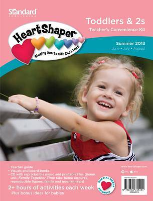 Standards HeartShaper Toddlers/2s Teachers Kit: Summer 2013