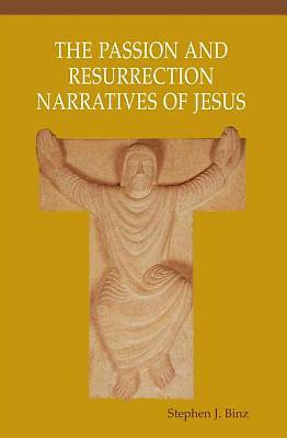 The Passion and Resurrection Narratives of Jesus [ePub Ebook]