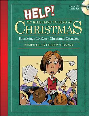 Help My Kids Have to Sing at Christmas (Book with demo CD)