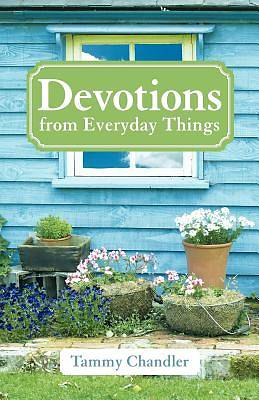 Devotions from Everyday Things