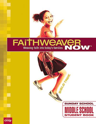Faithweaver NOW Middle School/Junior High Student Papers Bible Trek, Winter 2013-2014