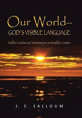 Our World-Gods Visible Language