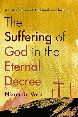 Picture of The Suffering of God in the Eternal Decree