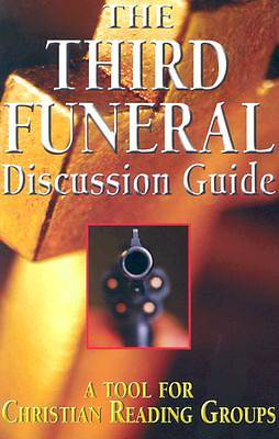 Third Funeral Discussion Guide