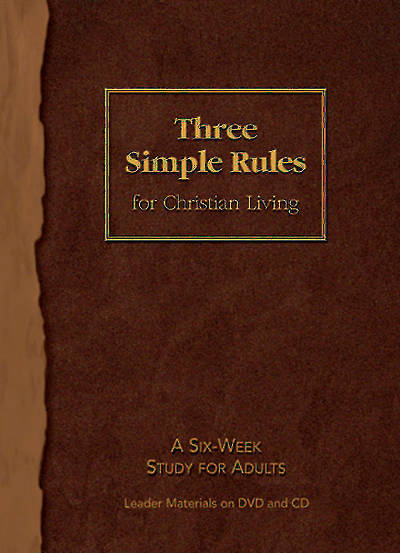Three Simple Rules for Christian Living Leader Materials