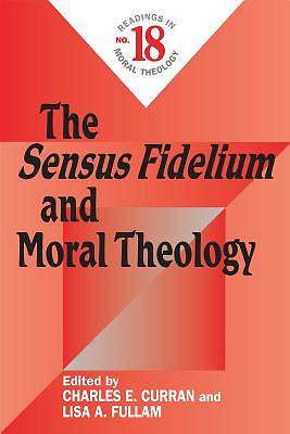 Picture of The Sensus Fidelium and Moral Theology