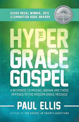 Picture of The Hyper-Grace Gospel