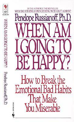 When Am I Going to Be Happy?