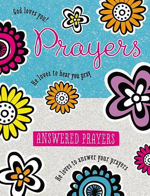 Picture of Prayers and Answered Prayers