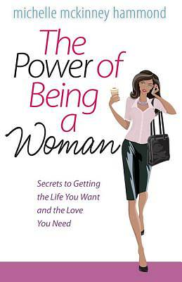 The Power of Being a Woman [ePub Ebook]