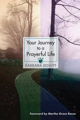 Your Journey to a Prayerful Life
