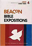 Beacon Bible Expositions, Volume 4