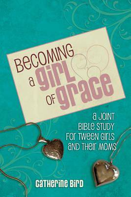Picture of Becoming a Girl of Grace