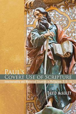 Picture of Paul's Covert Use of Scripture