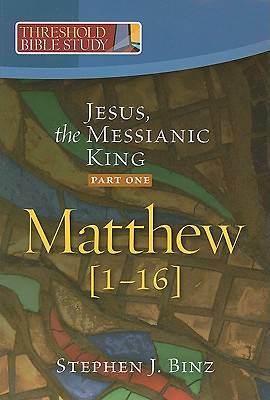 Picture of Jesus, the Messianic King--Part One