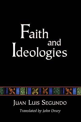 Faith and Ideologies