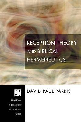 Reception Theory and Biblical Hermeneutics [ePub Ebook]