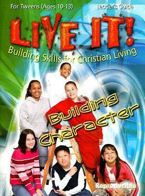 Building Character - Live It Series