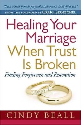 Picture of Healing Your Marriage When Trust Is Broken
