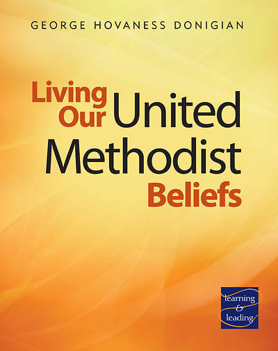 Picture of Living Our United Methodist Beliefs