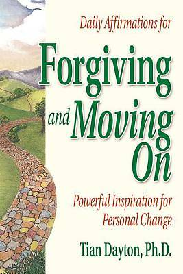 Picture of Daily Affirmations for Forgiving and Moving on