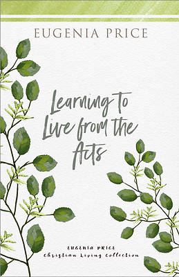 Picture of Learning to Live from the Acts
