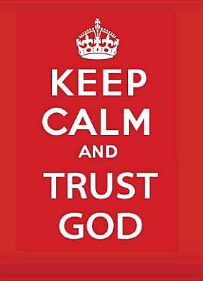 Picture of Keep Calm and Trust God