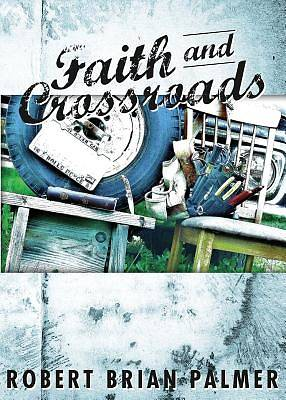 Faith and Crossroads