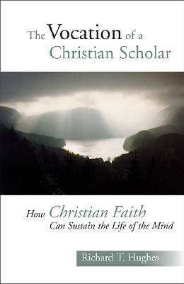 The Vocation of a Christian Scholar