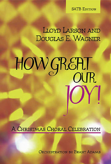 How Great Our Joy! Choral Book (SATB)