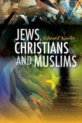 Jews, Christians and Muslims
