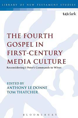 The Fourth Gospel in First-Century Media Culture