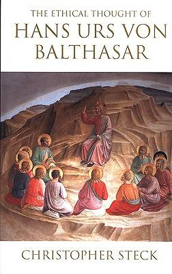 Picture of The Ethical Thought of Hans Urs Von Balthasar