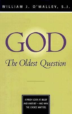 God--The Oldest Question
