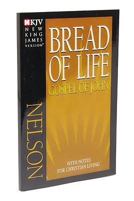 Picture of Bread of Life Gospel of John-NKJV