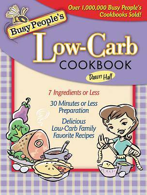 Busy Peoples Low-Carb Cookbook