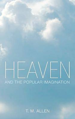 Picture of Heaven and the Popular Imagination